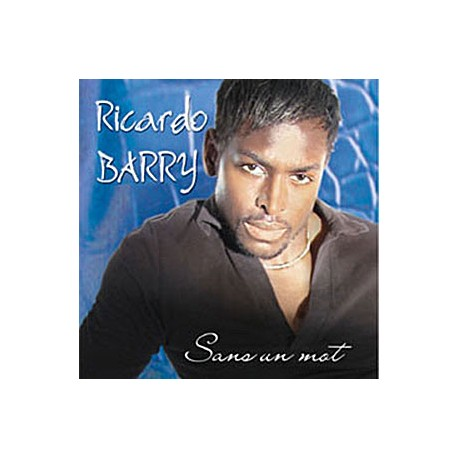 Ricardo Barry Single : Sans Un Mot