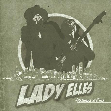 Lady Elles Album : Histoires d'Elles