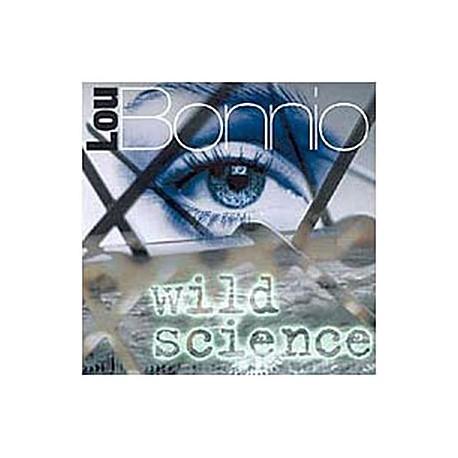 Lou Bonnio Album : Wild Science